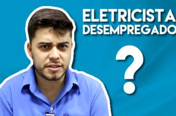 Eletricista desempregado, como assim? #DicasFlash 36